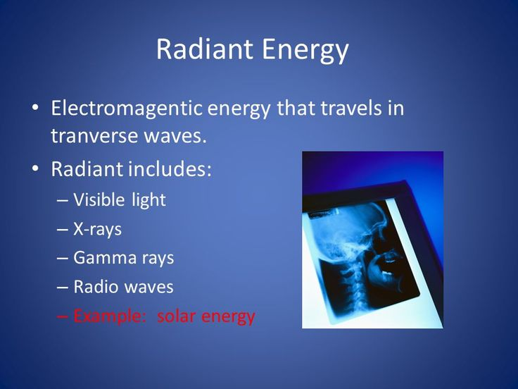 example of radiant energy to chemical energy