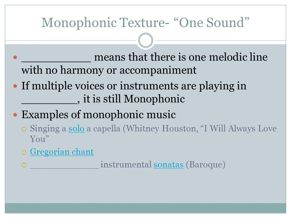 what is an example of monophonic texture